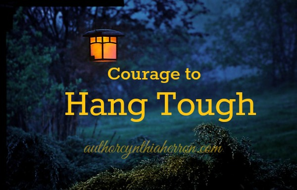 Courage to Hang Tough authorcynthiaherron.com