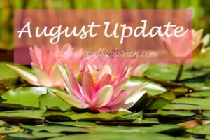 August Update authorcynthiaherron.com